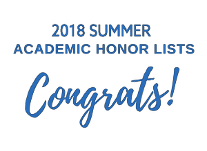 2018 Summer Honor Lists - Congrats!