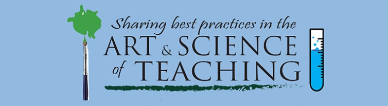 Sharing best practices in the Art & Science of Teaching